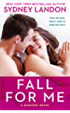 Fall For Me: A Danvers Novel (Danvers series Book 3)