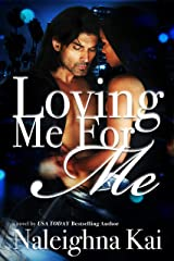 Loving Me for Me Kindle Edition