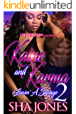 Kaine and Karma 2: Luvin' A Savage
