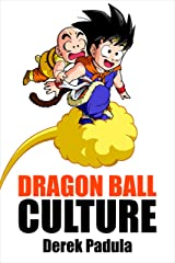 Dragon Ball Culture Volume 3: Battle Kindle Edition