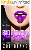 Bad Babygirl: The Expert (Bad Babygirls Book 3)