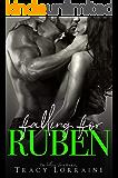 Falling For Ruben: A Small Town Virgin Romance
