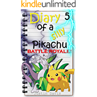 Pikachu vs Mewtwo: Pokemon Go Story for Younger Children (Diary of a Silly Pikachu Book 5)