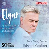 Elgar: Symphony No 1; Introduction And Allegro[ Doric Strong Quartet; BBC Symphony Orchestra ; Edward Gardner] [Chandos: CHSA 5181]