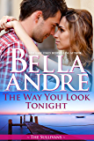 The Way You Look Tonight (Seattle Sullivans 1) (The Sullivans Book 9)