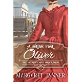 A Bride for Oliver: The Sheriff's Mail Order Bride Book 2
