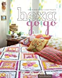 Hexa-Go-Go: English Paper Piecing • 16 Quilt Projects