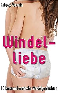 Windellust 10 Hautnah Prickelnde Windelstorys Ebook Rebecca
