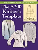 The NEW Knitter's Template: Your Guide to Custom Fit and Style