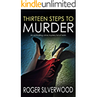 THIRTEEN STEPS TO MURDER an enthralling crime mystery full of twists (Yorkshire Murder Mysteries Book 20)