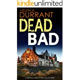 DEAD BAD a gripping crime mystery full of twists (Calladine & Bayliss Mystery Book 8)