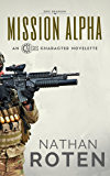 Mission Alpha: Book 2 in the Action & Adventure Urban Fantasy Shorts Series (AEGIS Character Series)