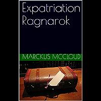 Expatriation Ragnarok (English Edition)