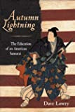 Autumn Lightning: The Education of an American