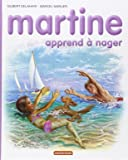 Les Albums De Martine: Martine Apprend a Nager (French Edition)