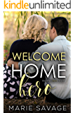 Welcome Home Hero (Holiday Love Book 6)