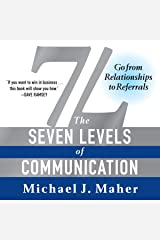 7L: The Seven Levels of Communication: Go from Relationships to Referrals Audible Audiobook