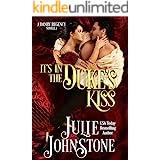 It's In The Duke's Kiss (A Danby Family Novella Book 3)