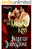 It's In The Duke's Kiss (A Danby Family  Regency Novella Book 3)