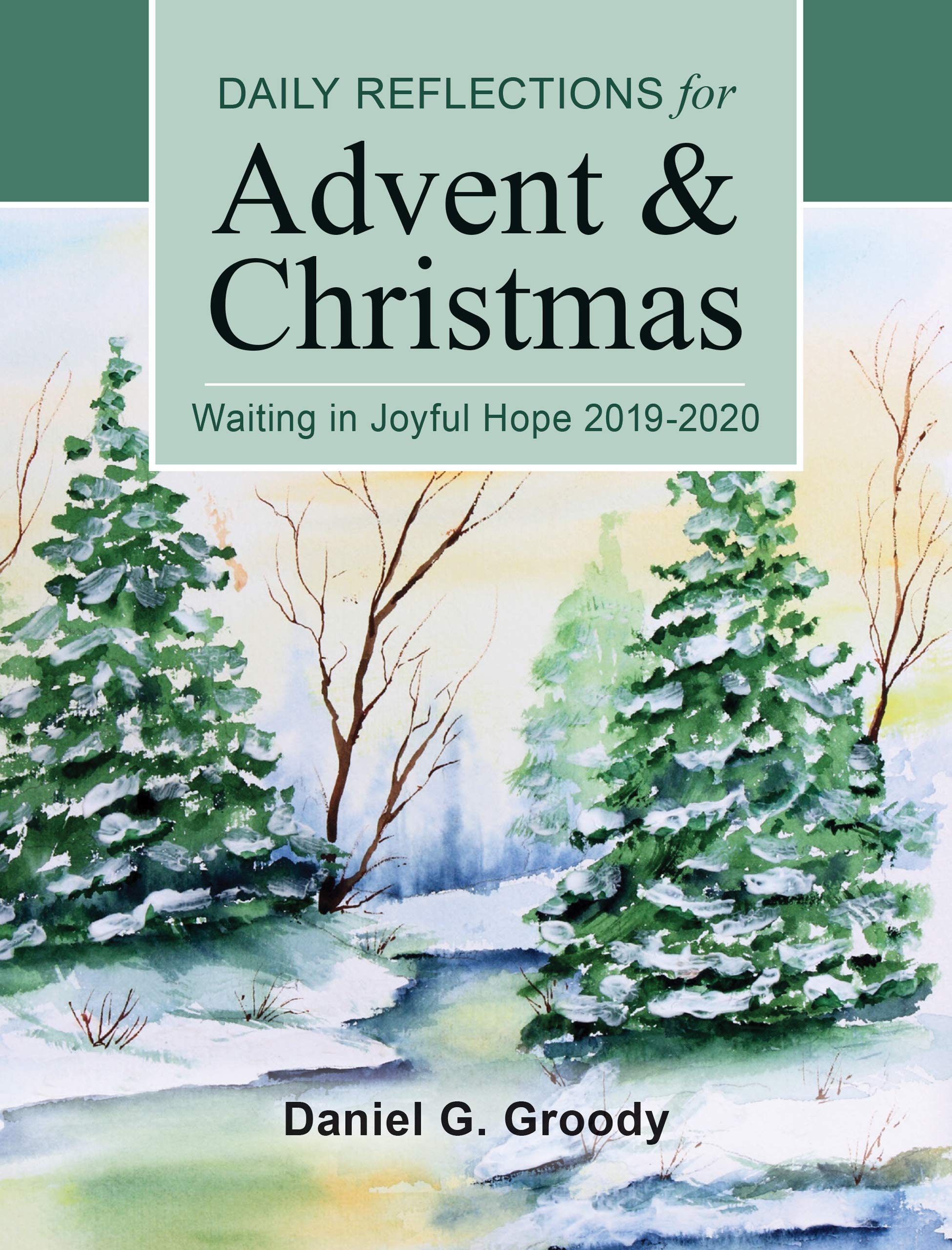 Christmas Reflections 2020 Waiting in Joyful Hope: Daily Reflections for Advent and Christmas