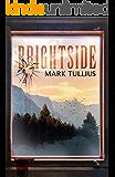 Brightside: A Novel