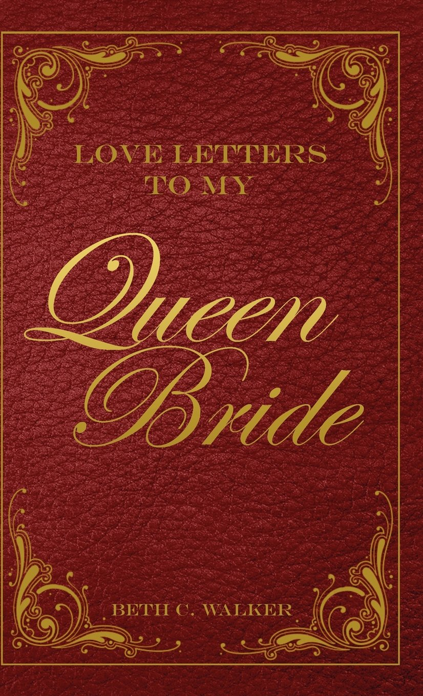 Love Letters to My Queen Bride pdf