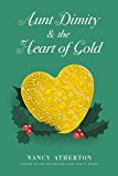Aunt Dimity and the Heart of Gold (Aunt Dimity Mystery)