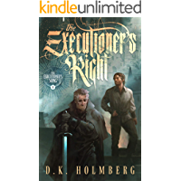 The Executioner's Right (The Executioner's Song Book 1)