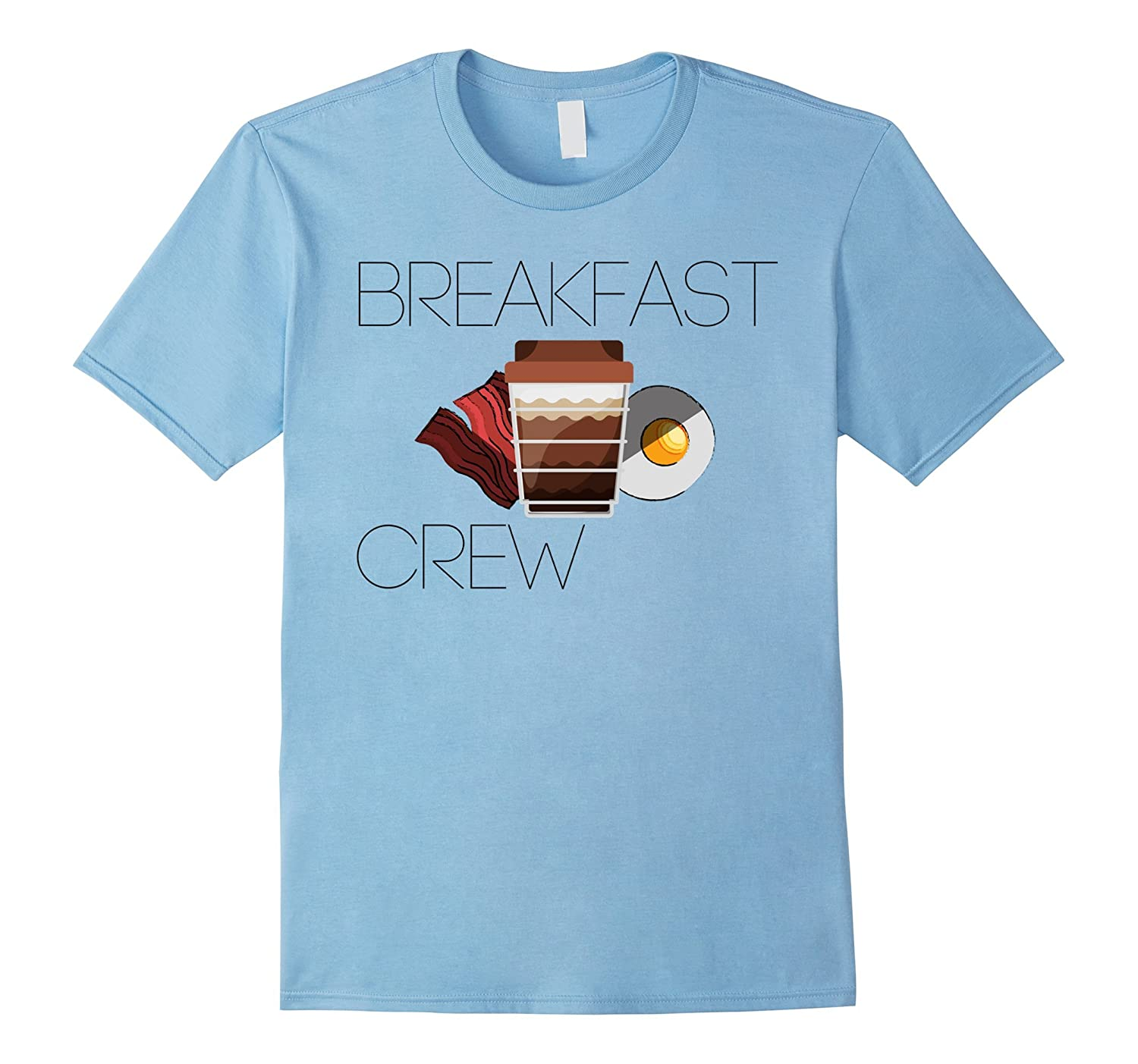 Breakfast Crew Bacon, Egg Coffee Cotton Letter Printed Tee-T-Shirt