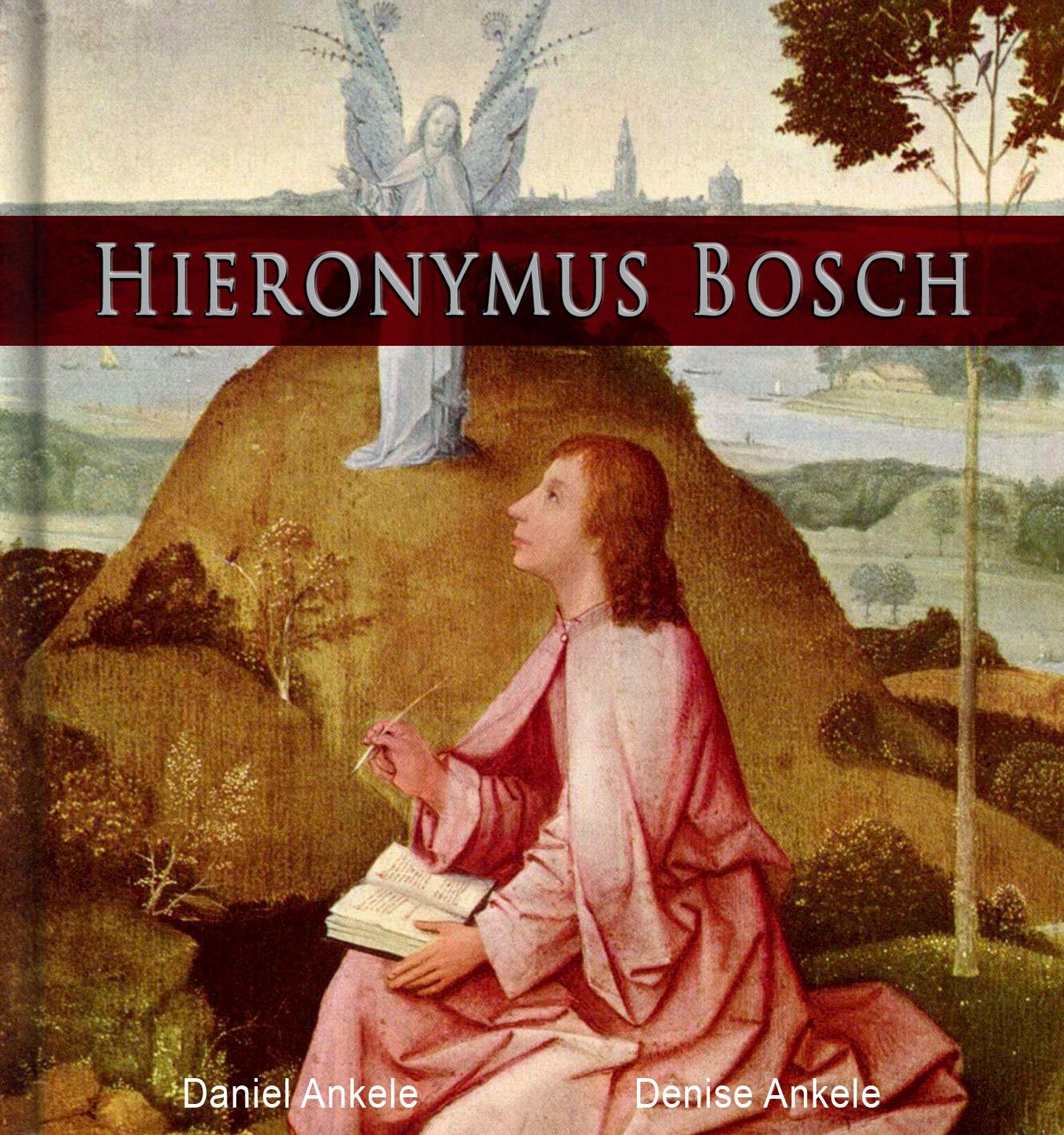 Hieronymus Bosch  40+ Renaissance Paintings  English Edition
