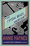 The Crystal Beads Murder: An Inspector Stoddart Mystery: Volume 4 (The Inspector Stoddart Mysteries)