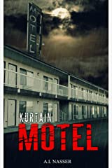 Kurtain Motel: Scary Horror Story with Supernatural Suspense (Sin Series Book 1) Kindle Edition
