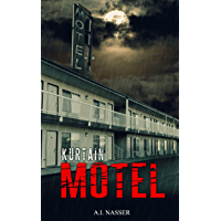 Kurtain Motel: Scary Horror Story with Supernatural Suspense (The Sin Series Book 1)