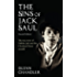 The Sins of Jack Saul (Second Edition): The True Story of Dublin Jack and The Cleveland Street Scandal