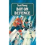 Boy on Defence (Hockey Stories)