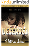 Deserved (The Soul Mates Book 2)