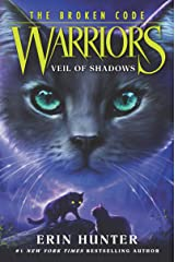 Warriors: The Broken Code #3: Veil of Shadows Kindle Edition