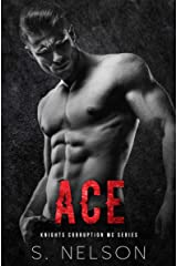 Ace (Knights Corruption MC Series-Next Generation Book 3) Kindle Edition