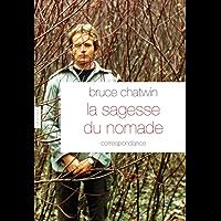 La sagesse du nomade (Littérature Etrangère) (French Edition)