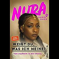 Weißt du, was ich meine?: Vom Asylheim in die Charts (German Edition) book cover