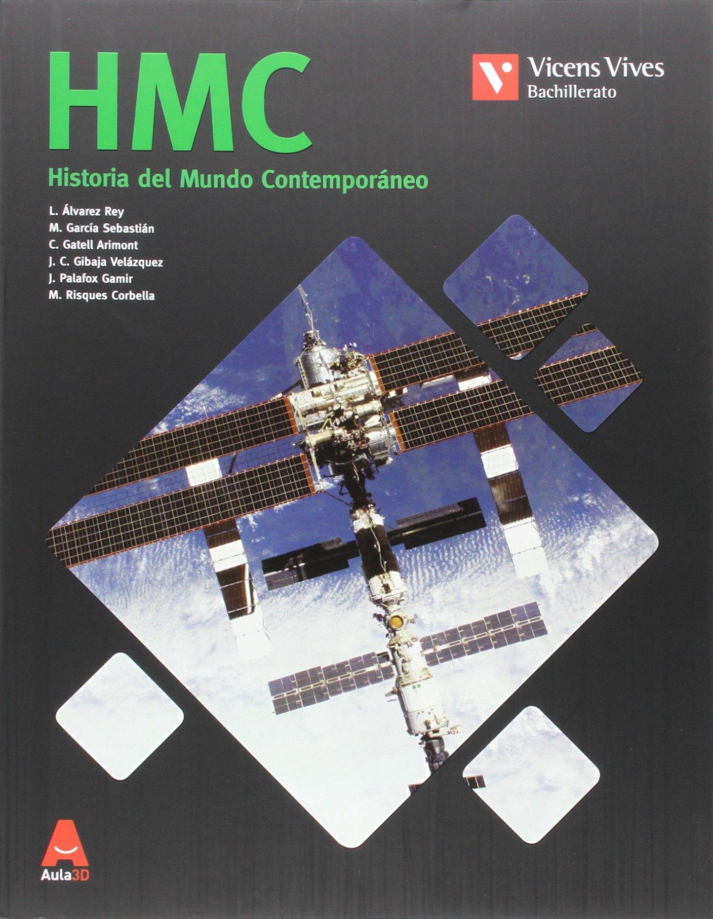 HMC N/E + ANEXO HISTORIA MUNDO CONTEMP N/C: 000002 - 9788468238968:  Amazon.es: Leandro Alvarez Rey, Margarita Garcia Sebastian, Cristina Gatell  Arimont, ...