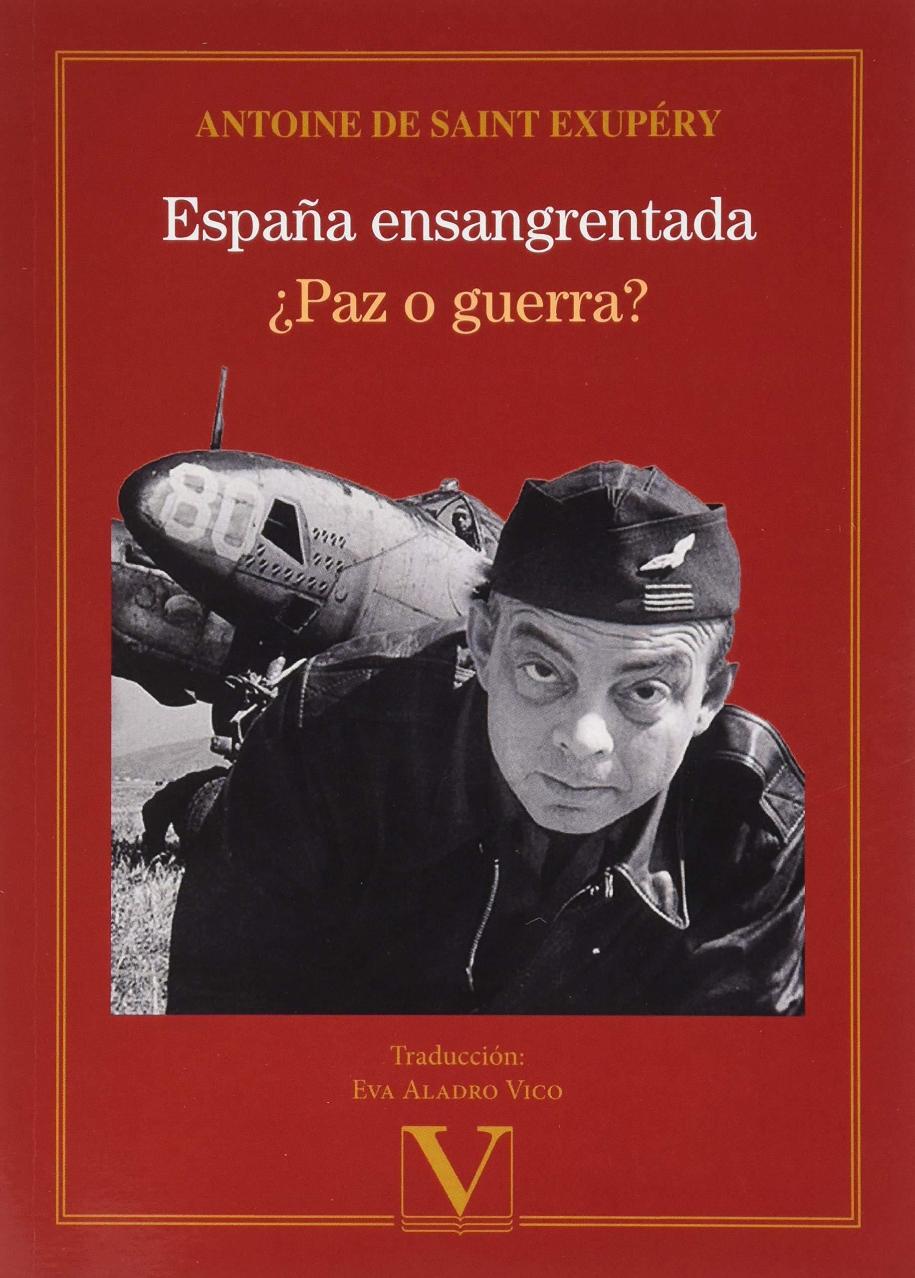 España ensangrentada: ¿Paz o guerra?: 1 (Ensayo): Amazon.es: de Saint Exupéry, Antoine: Libros