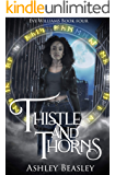 Thistle and Thorns (Eve Williams Book 4)