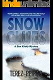 Snow Clues: A Dan Kiraly Mystery