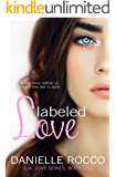 Labeled Love: (L.A. Love Series Book 1) Duet Book #1