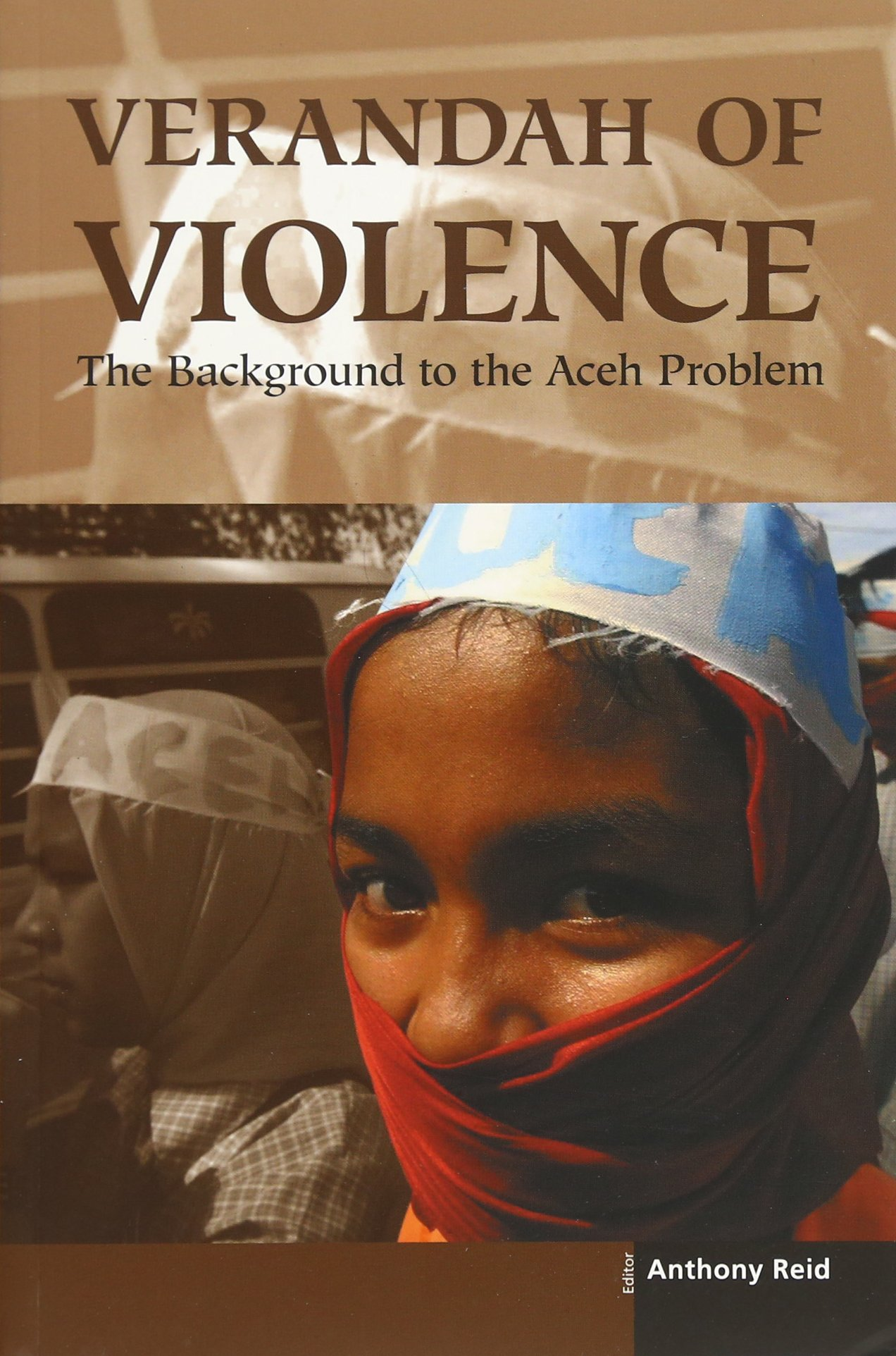 Download Verandah of Violence: The Background to the Aceh Problem pdf epub