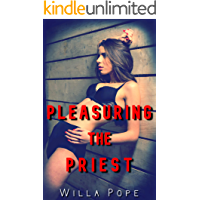Pleasuring the Priest: A young fertile parishioner is used, filled, and humiliated by multiple older men (Pretty…