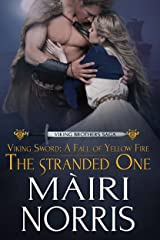 Viking Sword: A Fall of Yellow Fire: The Stranded One (Viking Brothers Saga Book 1) Kindle Edition