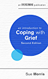 An Introduction to Coping with Grief (An Introduction to Coping series)