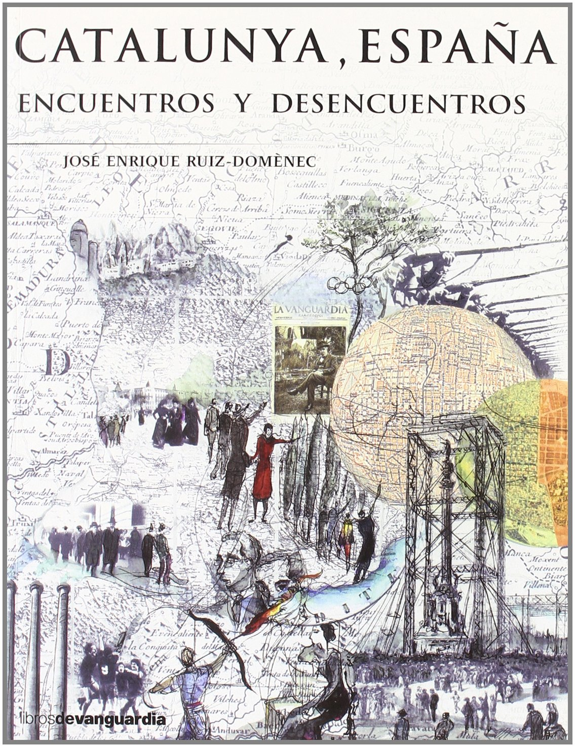Catalunya, España - encuentros y desencuentros: Amazon.es: Ruiz-Domenech, J.E.: Libros